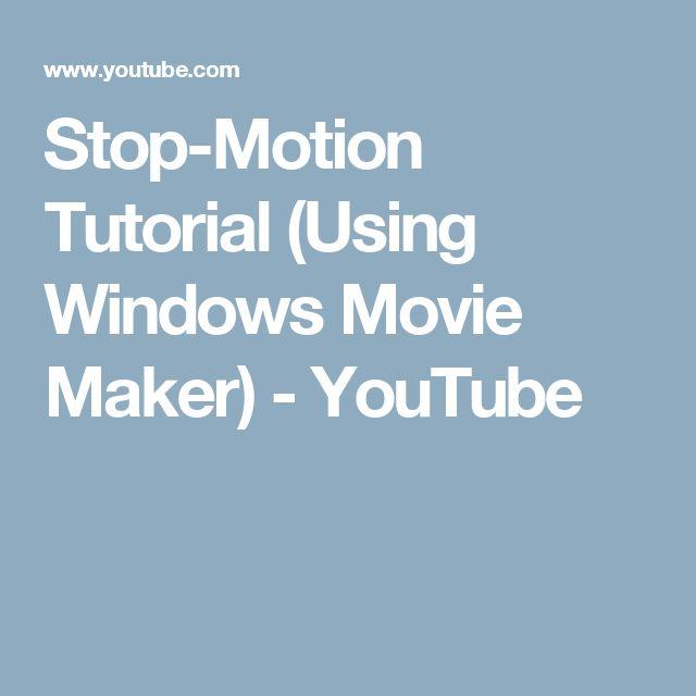 Stop-Motion Tutorial (Using Windows Movie Maker) - YouTube