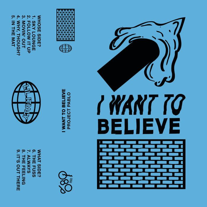 """""""I Want To Believe"""" 