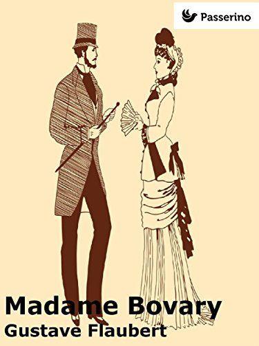 Madame Bovary von Gustave Flaubert, http://www.amazon.de/dp/B01910WY8U/ref=cm_sw_r_pi_dp_pLwzwb0SDXDBT