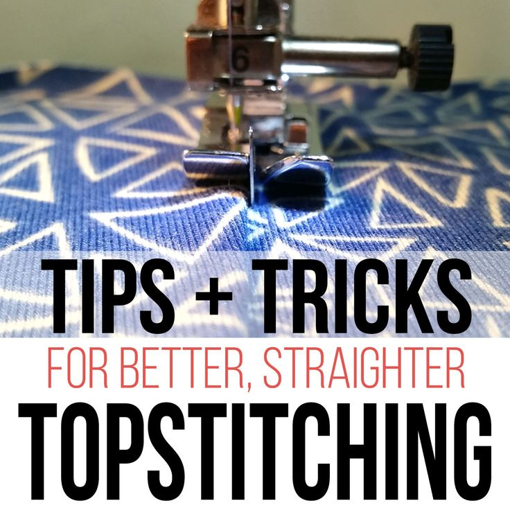 2 tricks and 3 tips for better topstitching http://isntthatsew.org/topstitching/?utm_campaign=coschedule&utm_source=pinterest&utm_medium=Ruth%20Reyes-Loiacano&utm_content=2%20tricks%20and%203%20tips%20for%20better%20topstitching