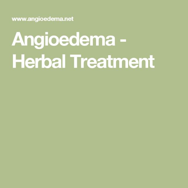 Angioedema - Herbal Treatment