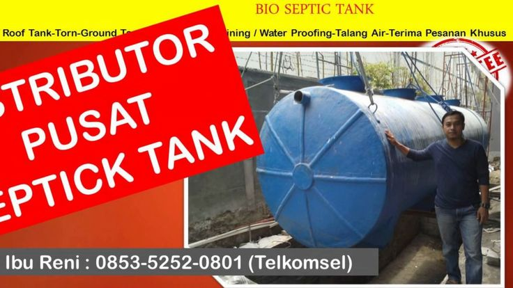 Jual Biotech Septic Tank | 0853-5252-0801 | biotech septic tank jakarta