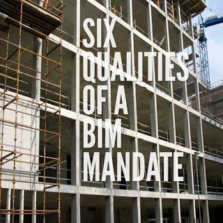 6 Qualities of a Building Information Modelling Mandate