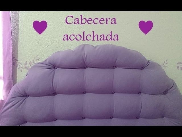 ●DIY● Cabecera Acolchada | Vereub