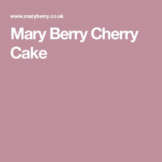 Mary Berry Cherry Cake