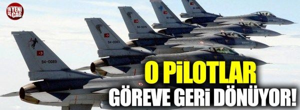 Sivile geçen savaş pilotları geri dönüyor!