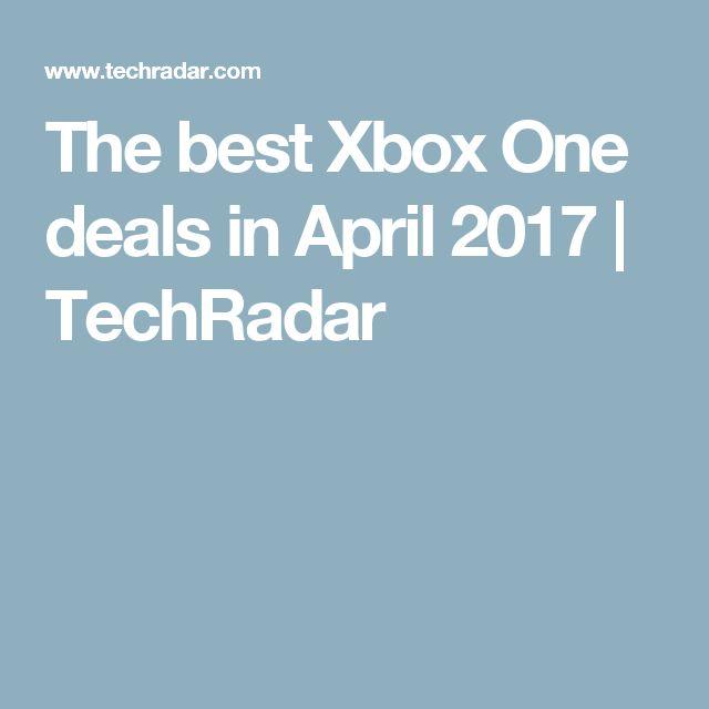 The best Xbox One deals in April 2017 | TechRadar