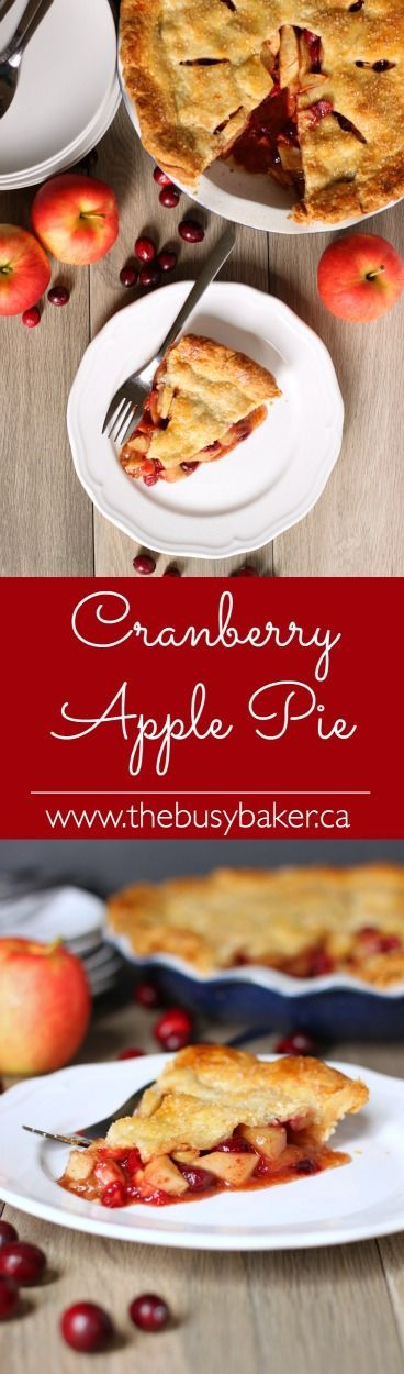 The Busy Baker: Cranberry Apple Pie and 10 No-Fail Tips For The Perfect Pie Every Time!