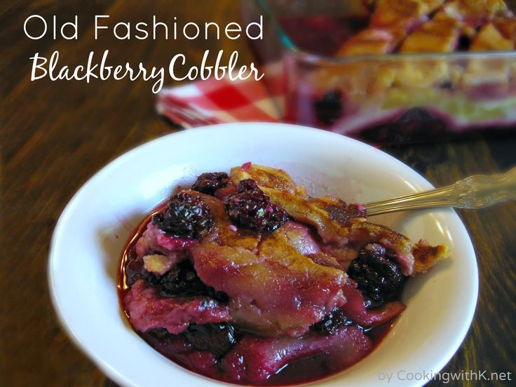 Cooking with K | Southern Kitchen Happenings: A Southern Classic! Old Fashioned Blackberry Cobbler