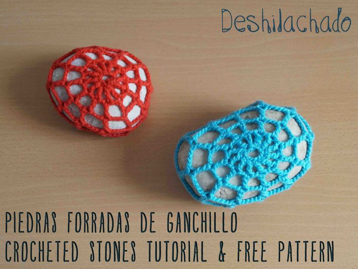 Deshilachado: Forrar piedras con ganchillo: tutorial y patrón gratuito / Crocheted stones tutorial and free pattern