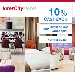 Intercity Hotels: 10% Cashback + 20€ Amazon.de Gutschein* + City Ticket…