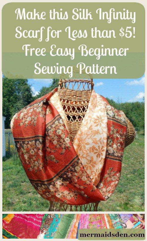 Make this Silk Infinity Scarf for Less than $5 in Materials! Free Easy Beginner Sewing Pattern