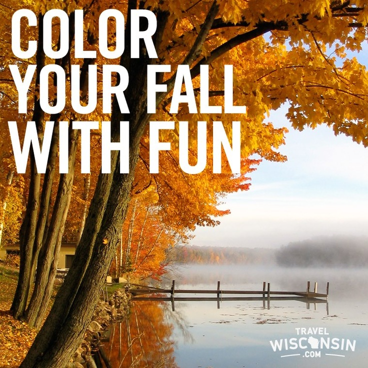 Repin if the #Wisconsin fall colors add fun to your season!