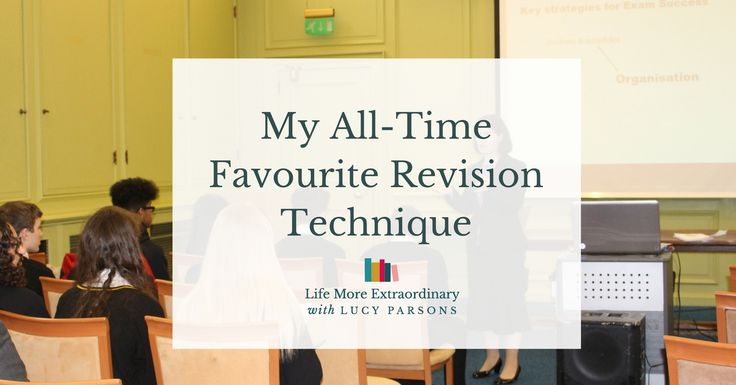 """So many people write to me asking, """"What is the best revision technique for me?"""" Find out about my all-time favourite revision technique here."""