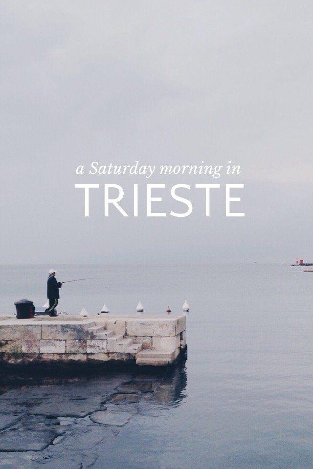 Trieste, again