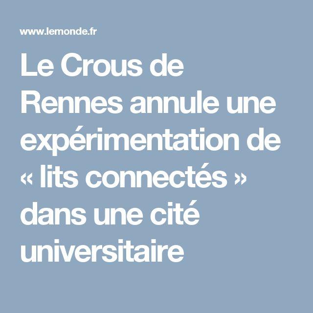 Le Crous de Rennes annule une expérimentation de «lits connectés» dans une cité universitaire