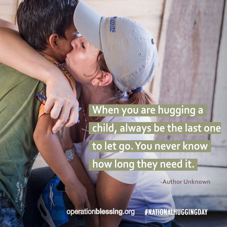 """Happy National Hugging Day! Give someone a hug today. """"When you are hugging a child, always be the last one to let go. You never know how long they need it."""" #OperationBlessing"""