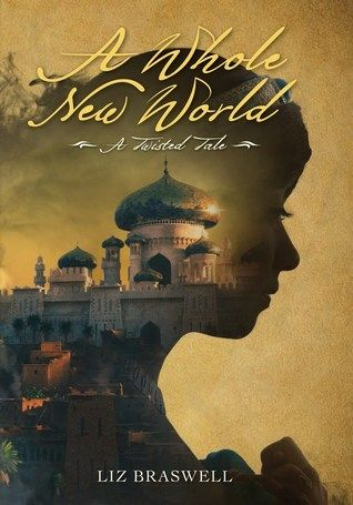 Cover Reveal: A Whole New World (Twisted Tales #1) by Liz Braswell -On sale September 1st 2015 by Disney Press -Welcome to a new YA series that reimagines classic Disney stories in surprising new ways. Each book asks the question: What if one key moment from a familiar Disney film was changed? This dark and daring version of Aladdin twists the original story with the question: What if Jafar was the first one to summon the Genie?