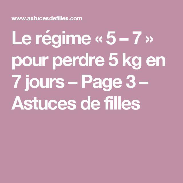 Le régime «5 – 7» pour perdre 5 kg en 7 jours – Page 3 – Astuces de filles