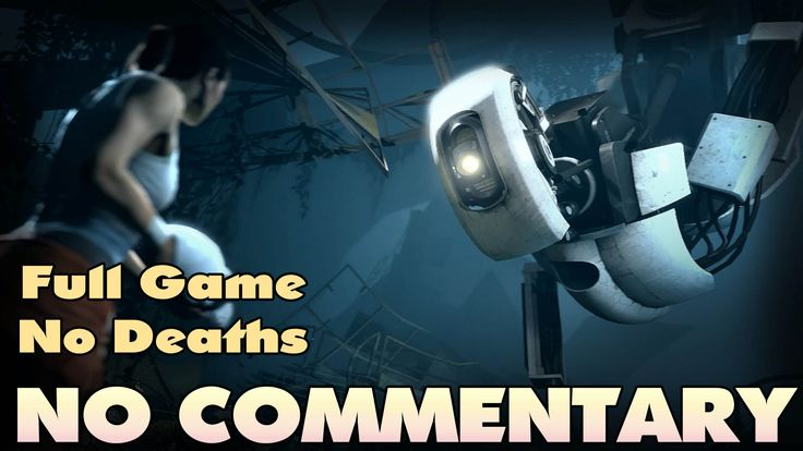 Portal 2 Walkthrough - Complete - HD 【NO Commentary】