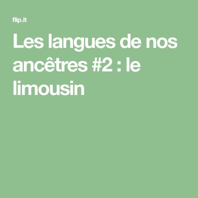 Les langues de nos ancêtres #2 : le limousin