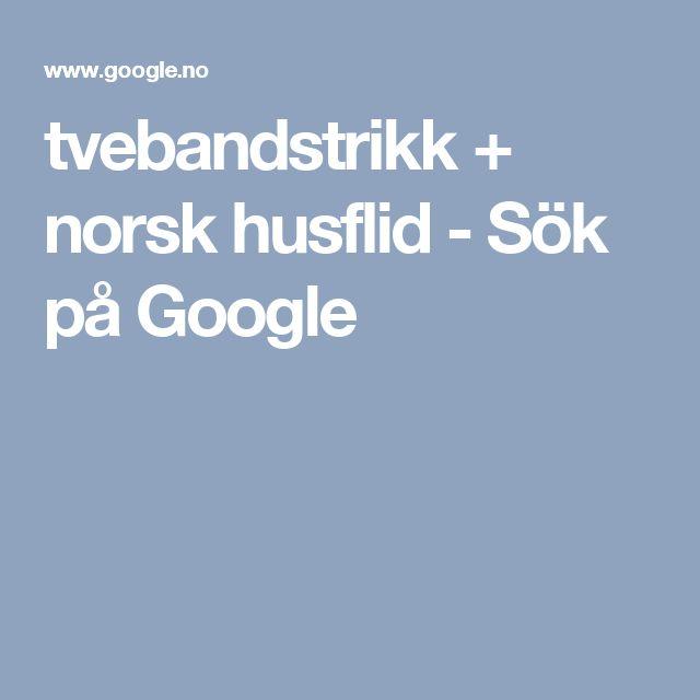 tvebandstrikk + norsk husflid - Sök på Google