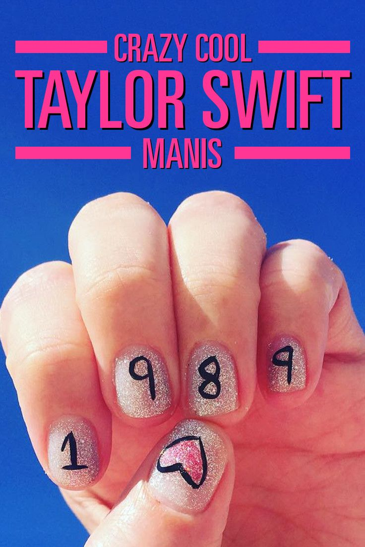 Swifties Get These Crazy Cool Taylor Swift Manis On Your Nails