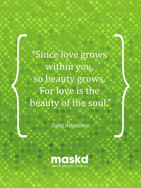"""""""Since love grows within you, so beauty grows. For love is the beauty of the soul.""""  #loveyourskin #amazing #beautiful #selfie #smile #igers #wow #awesome #acne #beauty #quote #pinterest #pinterestquotes #quotes #thegreenmask #maskd"""