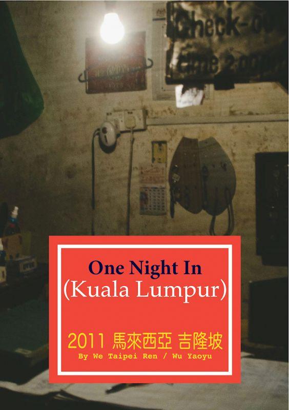 We Taipei Ren: One Night In Kuala Lumpur