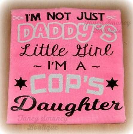Custom Daddy's Little Girl Cops Daughter Police Officer State Trooper Sheriff Baby Girls Infant Toddler Shirt Father's Day by FancySmancyBoutique on Etsy https://www.etsy.com/listing/232845183/custom-daddys-little-girl-cops-daughter