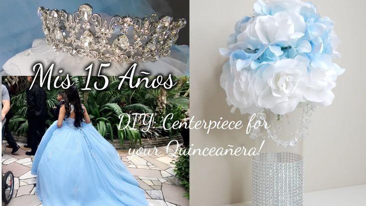 Lady's 15 anos: How to DIY Quinceañera Centerpiece!!