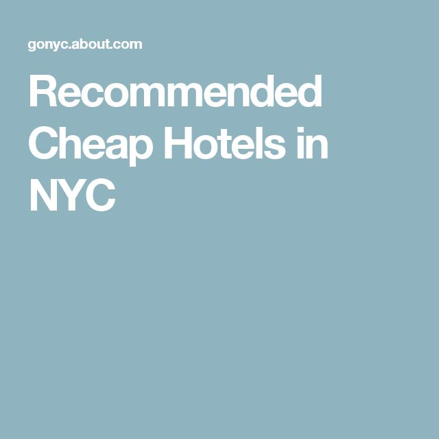 Recommended Cheap Hotels in NYC