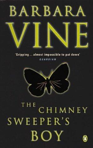 Barbara Vine - The chimney sweeper's boy