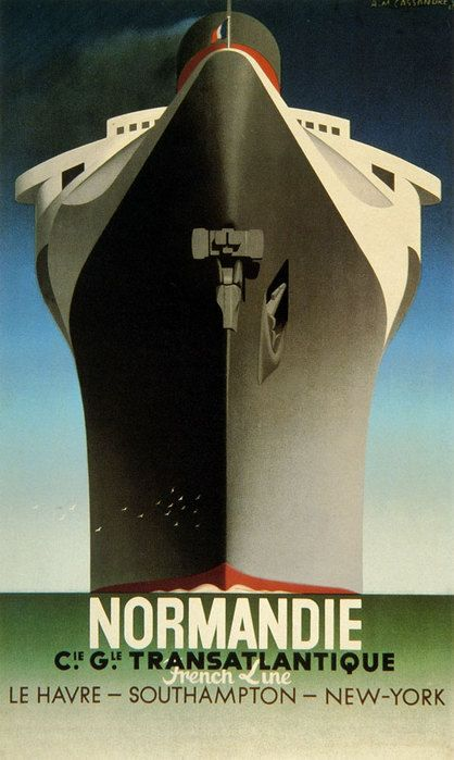 A.M. Cassandre, poster for SS Normandie, 1935 - I've never seen this before but did an uncannily similar design for a client a few years ago that strongly resembled this poster.