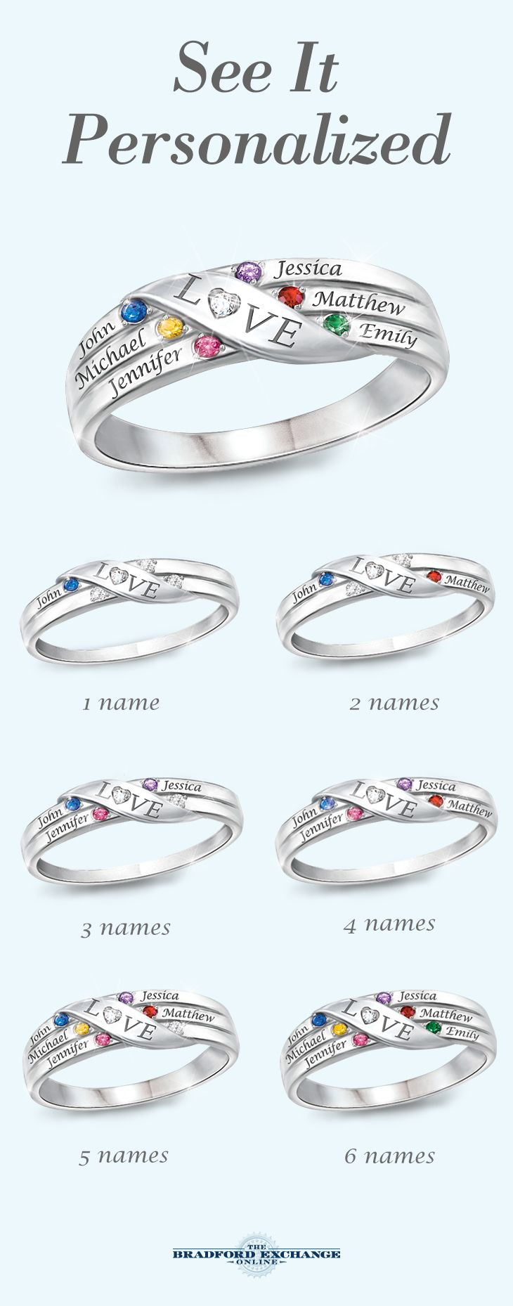 Want to personalize this ring for Mother's Day? We offer free personalization allowing you to add up to 6 crystal birthstones and 6 engraved names, making this a one-of-kind gift for Mom. Plus, we offer the best guarantee in the business with jewelry returns up to 120 days and free return shipping. Only from The Bradford Exchange. Hurry to get it to Mom on time!