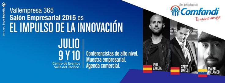 El impulso de la innovación: Conferencistas de Alto Nivel  Muestra Empresarial  Agenda comercial