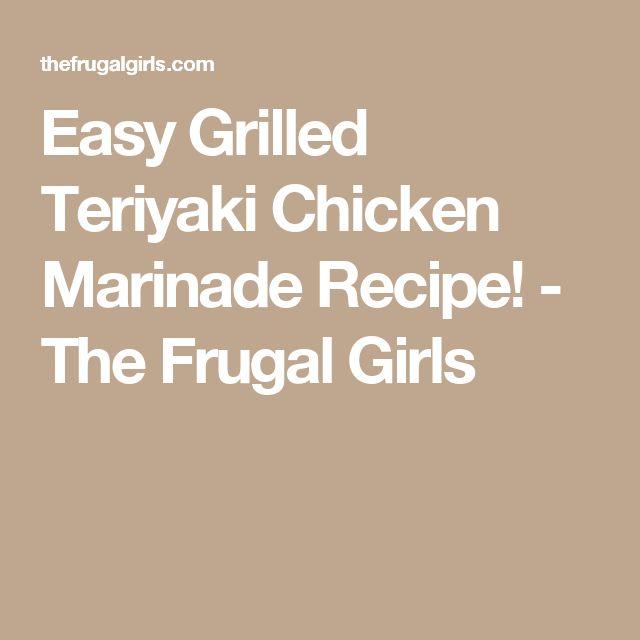 Easy Grilled Teriyaki Chicken Marinade Recipe! - The Frugal Girls