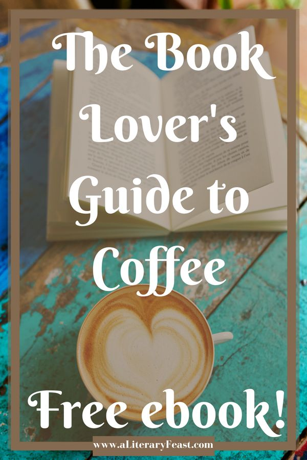 Coffee and Books | The Book Lover's Guide to Coffee by Signature Penguin Random House | national coffee day | free ebook | coffee references in literature via @aliteraryfeast