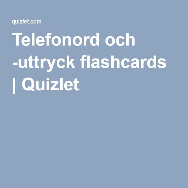 Telefonord och -uttryck flashcards | Quizlet