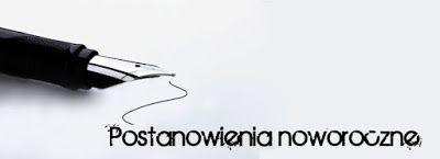 świat jace waylanda: Postanowienie noworoczne!