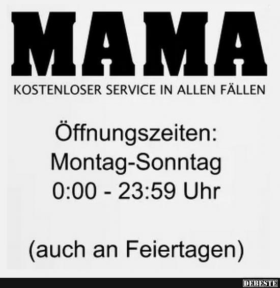 MAMA - Kostenloser Service in allen Fällen.. | Lustige Bilder, Sprüche, Witze, echt lustig