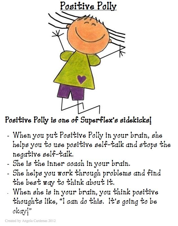 When Positive Polly is in our brains, we are able to use positive self-talk to help us calm down.  When students are upset, anxious or stressed, we can remind them to put Positive Polly in their brains to help alleviate the negative self-talk.