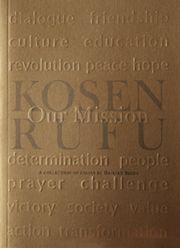 L'expression japonaise «kosen-rufu» désigne un concept très important pour les pratiquants du mouvement bouddhiste Soka. Elle est souvent utilisée comme synonyme de paix mondiale et se définit comme «la paix mondiale par le bonheur individuel». De façon plus générale, elle suggère une paix sociale qui serait la conséquence d'une large acceptation de valeurs fondamentales tel que le respect indéfectible de la dignité de la vie humaine.