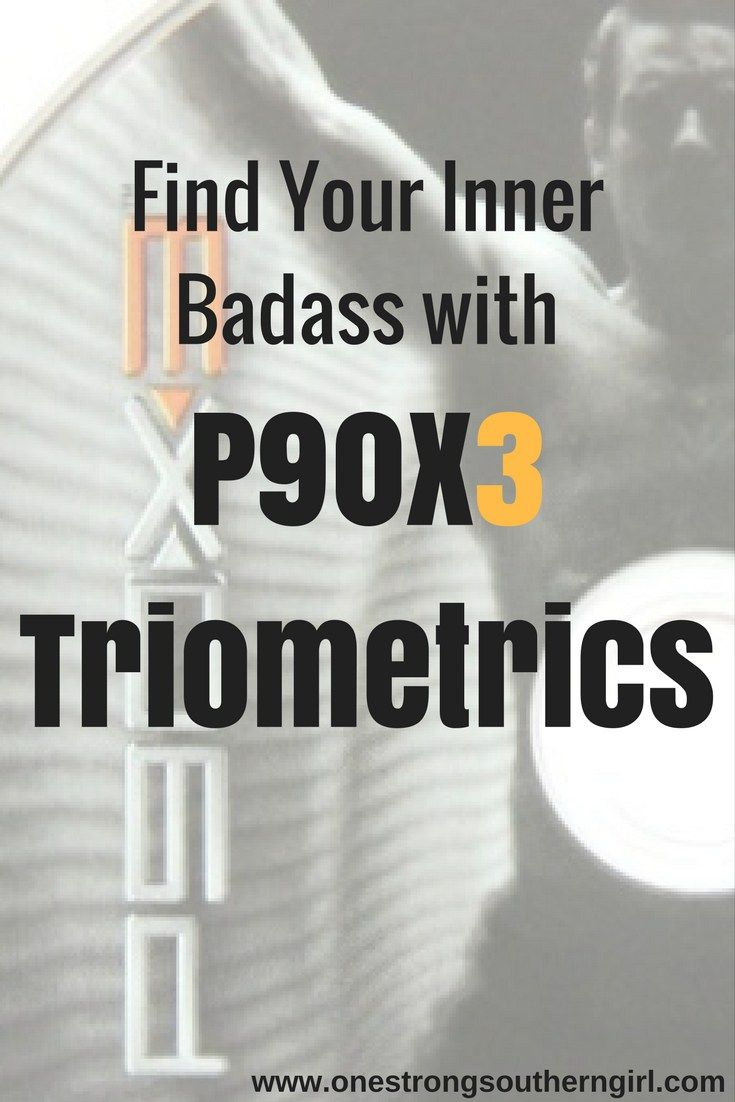 P90X3 Triometrics-Find Your Inner Badass-One Strong Southern Girl-Find out why Triometrics is one of my favorite P90X3 routines. I'll tell you exactly what to expect in this program.