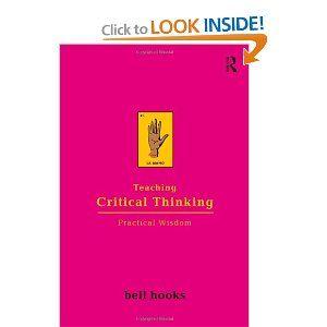 Amazon.com: Teaching Critical Thinking: Practical Wisdom (9780415968201): bell hooks: Books
