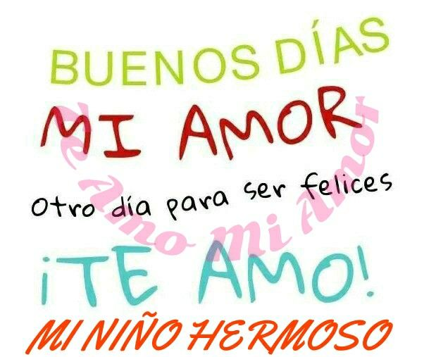 Te Amo Bb Buen Dia Quotes N Pics Love Love Quotes Frases