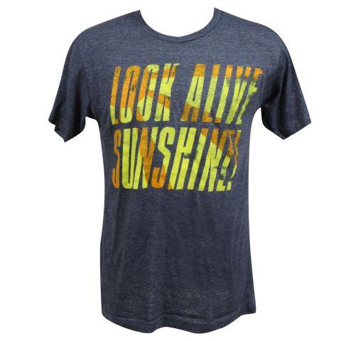 Look alive sunshine shirt