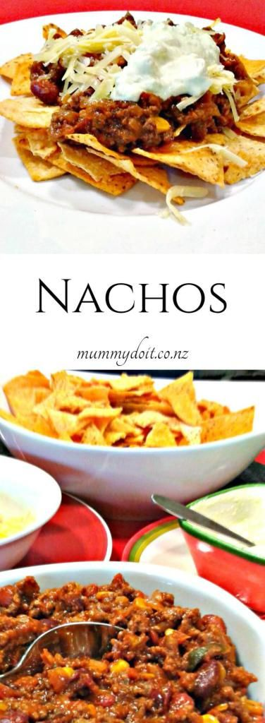 Nachos Recipe. A really simple dinner the family will enjoy. This recipe can also be used with burritos, baked potatoes or rice. Click to view or pin for later. | mummydoit.co.nz