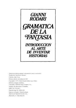 GRAMÁTICA DE LA FANTASÍA, INTRODUCCION AL ARTE DE INVENTAR HISTORIAS. Este pin…