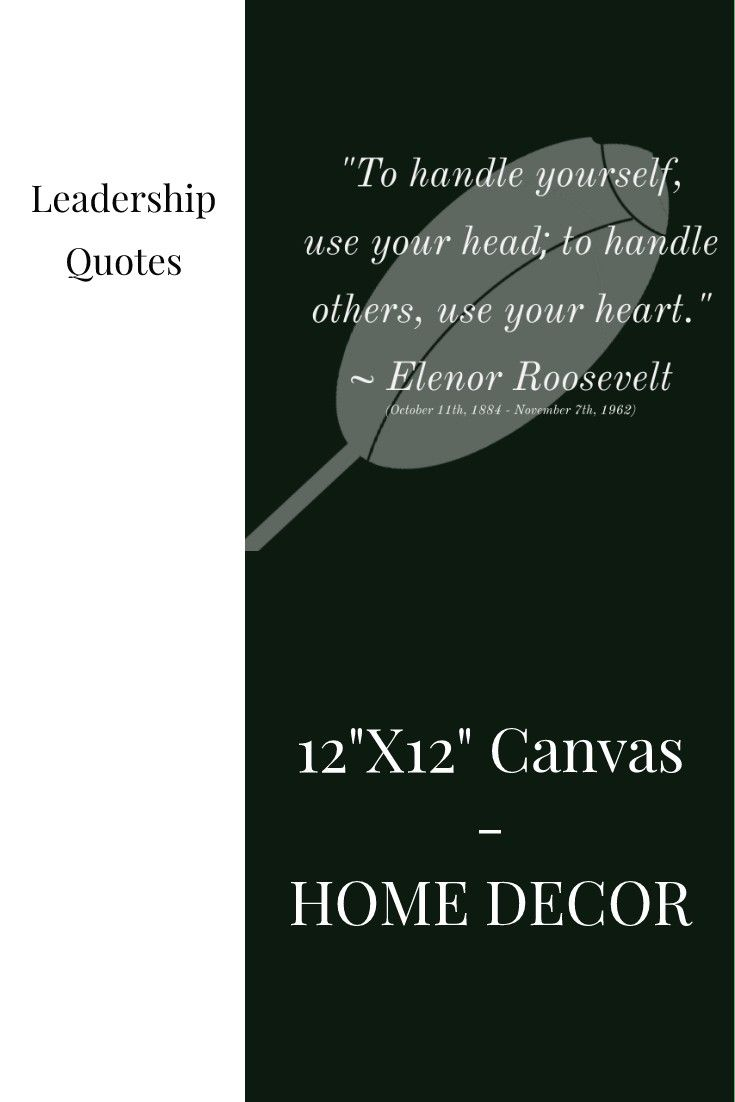 12 X12 Canvas Leadership Quotes Elenor Roosevelt Leadership Quotes Quotes Home Improvement Projects